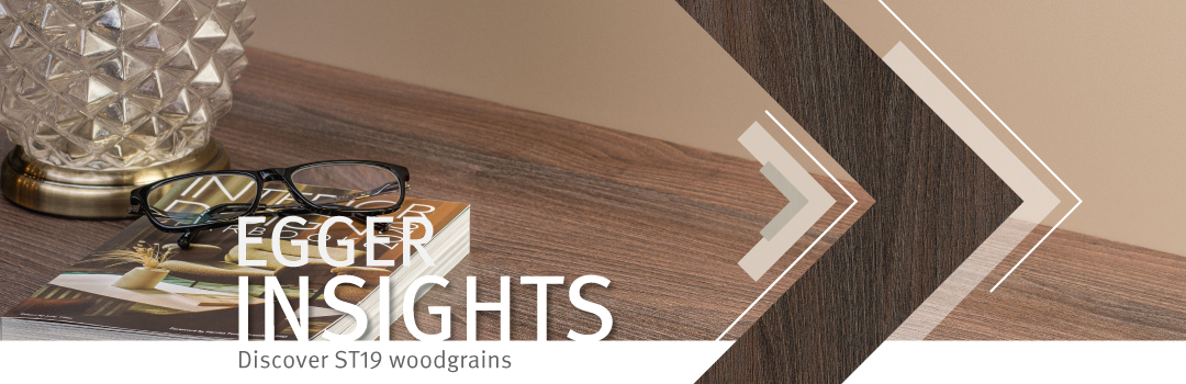 EGGER Insights: Discover ST19 woodgrains